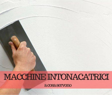 Macchine intonacatrici: come si produce l'intonaco