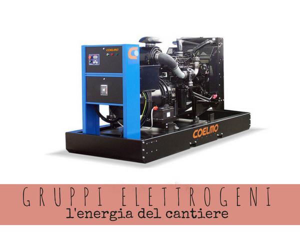 I gruppi elettrogeni: l'energia del cantiere