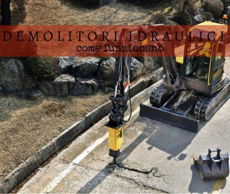 Demolitori idraulici: come funzionano, a cosa servono