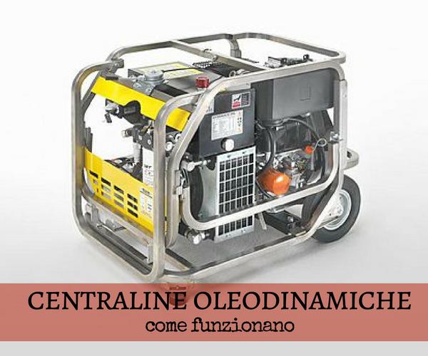 Centraline oleodinamiche: ecco come funzionano