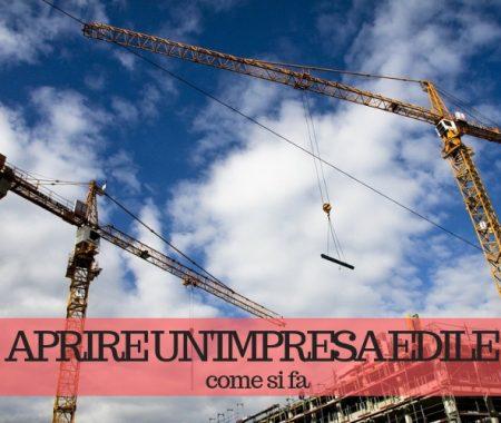 Come aprire un'impresa edile: cosa c'è da sapere