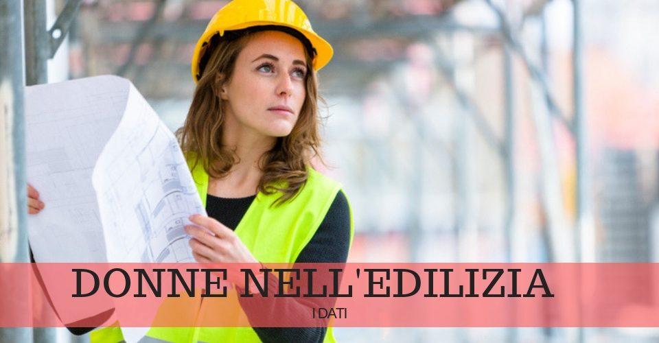 Donne che lavorano nell'edilizia: dati in crescita