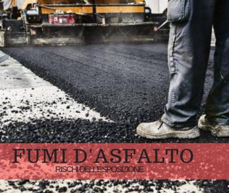 Esposizione ai fumi d'asfalto: quali sono i rischi?