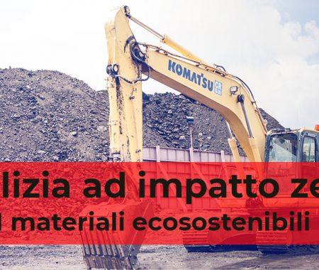 Edilizia ad impatto zero: i materiali ecosostenibili
